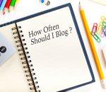 How Often Should I Blog